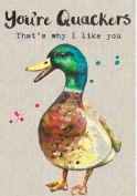 ' you are quackers' gift card